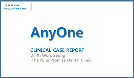 AnyOne Clinical Case Report – Dr. Ki Wonseong